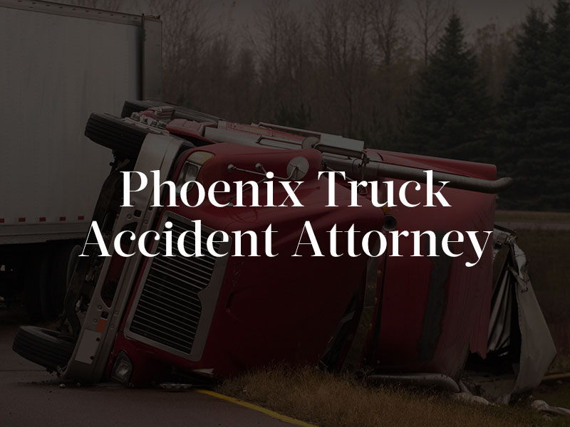 Truck Collision in Phoenix, AZ